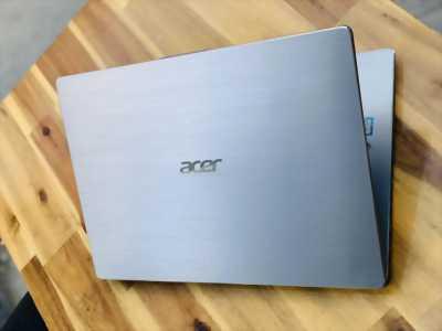 Laptop Acer Swift SF314, i5 8250U 8G 256G Full HD IPS Đèn phím Pin 8h Vân Tay Như New Giá rẻ