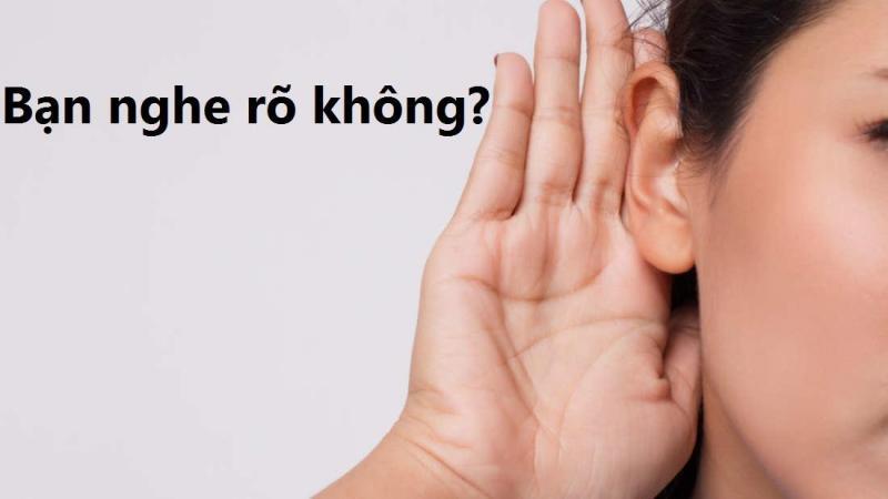 10 dấu hiệu, triệu chứng nghe kém