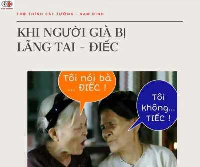 Khi người già bị lãng tai - điếc, lão thính
