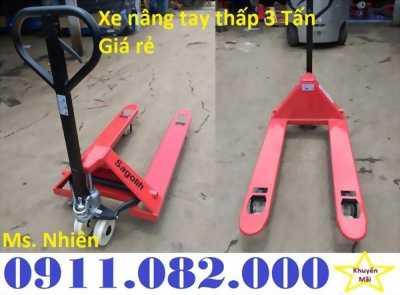 Cung cấp xe nâng tay thấp nhập khẩu giá rẻ- xe nâng tay 3 tấn, 5 tấn- call 0911.082.000