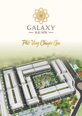 Phố vàng chuyên gia Galaxy Hải Sơn dành cho chuyên gia nước ngoài, giá chỉ 799 triệu