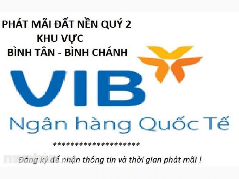 Hỗ trợ VIB thanh lý 18 nền đất liền kề bến xe miền Tây TP.HCM