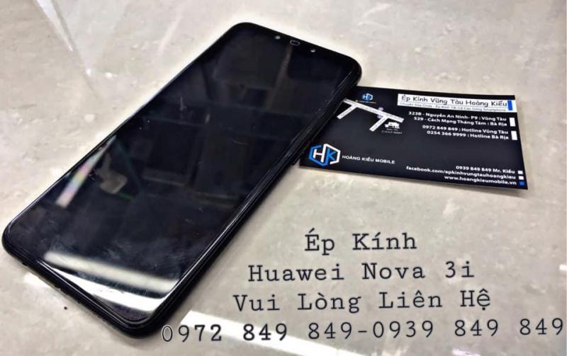 Ép Kính Huawei Nova 3i Uy Tín Chất Lượng Số 1 Vũng Tàu.