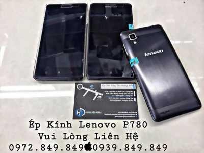 Ép Kính Lenovo P780 Uy Tín Chất Lượng Số 1 Vũng Tàu.