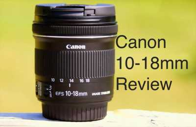 Canon 10-18 f4.5-5.6 is stm