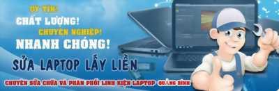 Sửa chữa laptop lấy liền tại đồng hới