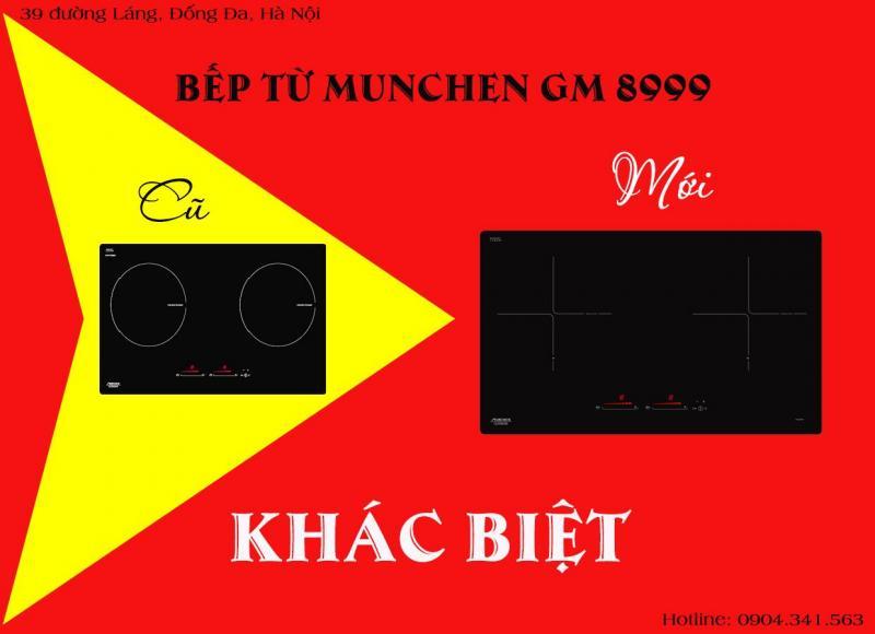 Đừng nhầm lẫn giữa bếp từ Munchen GM 8999 đời cũ và mới!