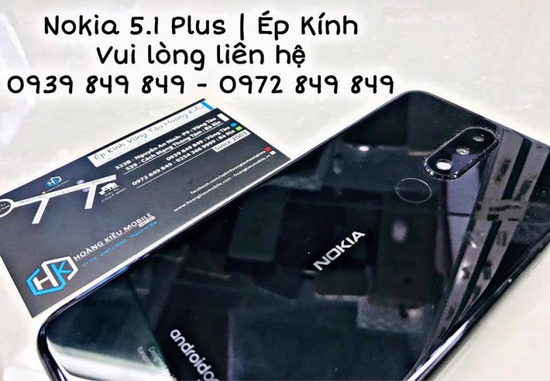 Nokia 5.1 Plus Ép Kính Uy Tín Số 1 Bà Rịa-Vũng Tàu