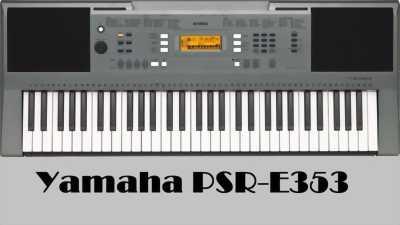 Bán sỈ đàn ORGAN Yamaha Psr E353 mới, giá sốc, Bh 1 năm