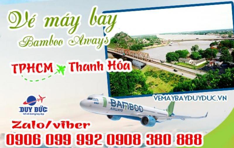 Vé máy bay TPHCM đi Thanh Hóa Bamboo Airways