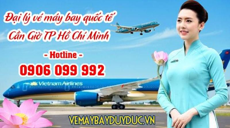 Đại lý vé máy bay quốc tế Cần Giờ TPHCM