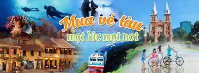 Bán vé tàu hỏa giá tốt nhất - Đại lý ủy quyền ĐSVN