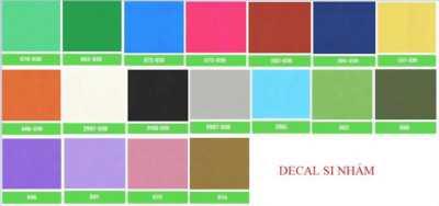Decal si nhám đa màu sắc, hàng chất lượng,ưu đãi lớn
