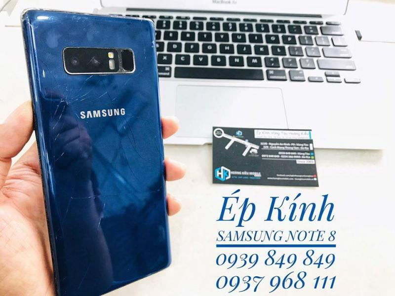 Ép Kính Samsung Note 8 Uy Tín Chất Lượng Số 1 Vũng Tàu