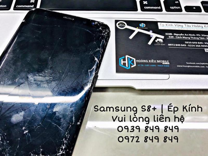 Samsung S8+ Ép Kính Uy Tín Chất Lượng Số 1 Bà Rịa-Vũng Tàu