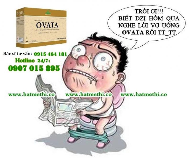 Thảo dược Ovata trị dứt táo bón mãn tính và bệnh trĩ