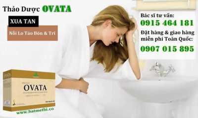 Thảo Dược OVATA chấm dứt táo bón và bệnh trĩ