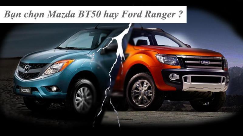 So sánh xe BT50 với Ford Ranger về thiết kế nội ngoại thất