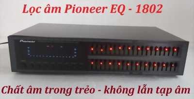 Máy lọc tiếng hát Pioneer EQ1802
