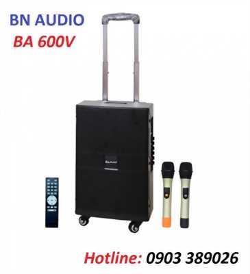 Loa kéo BN Audio BA 600V sản phẩm mới về từ YORBA, LINDA, USA