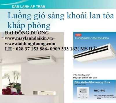Máy lạnh áp trần fha50bvmv/rzf50cv2v-2hp-Inverter- Đại Đông Dương cung cấp với giá sỉ toàn quốc
